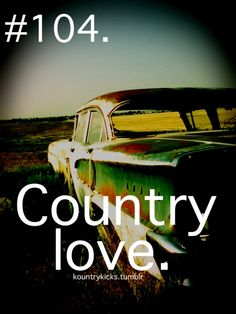 Country Love!!