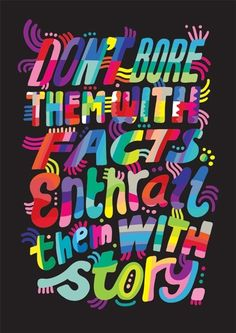 enthrall them with the story // lettering by kate moross