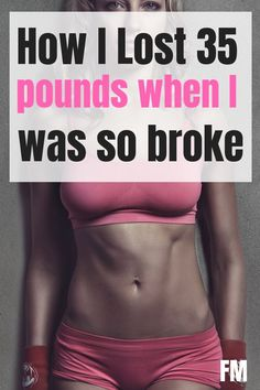 How I Lost 35 Pounds While Completely Broke - Finance tips, saving money, budgeting planner Ways To Save Money, Money Tips, Money Saving Tips, Personal Finance Articles, Finance Tips, 110 Pounds, Savings Planner, Health And Fitness Articles, Yoga