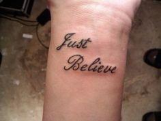 d80f857da Just Believe Flower Wrist Tattoos, Small Wrist Tattoos, Name Tattoos On  Wrist, Couple
