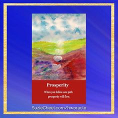 Daily #HeartWhisper: When you follow one path prosperity will flow. What is the one path you will follow today to bring you closer to your Heart's Desire #oraclecards