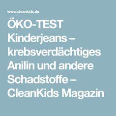 ÖKO-TEST Kinderjeans – krebsverdächtiges Anilin und andere Schadstoffe – CleanKids Magazin
