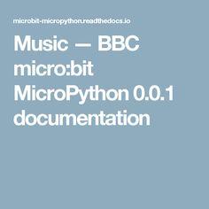 Music — BBC micro:bit MicroPython 0.0.1 documentation