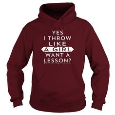 Yes I Throw Like A Girl Want A Lesson Shirt #gift #ideas #Popular #Everything #Videos #Shop #Animals #pets #Architecture #Art #Cars #motorcycles #Celebrities #DIY #crafts #Design #Education #Entertainment #Food #drink #Gardening #Geek #Hair #beauty #Health #fitness #History #Holidays #events #Home decor #Humor #Illustrations #posters #Kids #parenting #Men #Outdoors #Photography #Products #Quotes #Science #nature #Sports #Tattoos #Technology #Travel #Weddings #Women