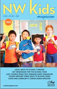 NW Kids Magazine August 2013 - Back to School!
