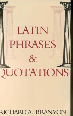 Latin phrases & quotations by Victor Maestri - issuu Latin Phrases, Latin Words, Motto, Proverbs, Quotations, Literature, Poems, Faith, Qoutes