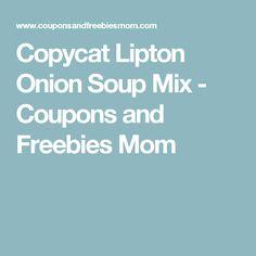 Copycat Lipton Onion Soup Mix - Coupons and Freebies Mom
