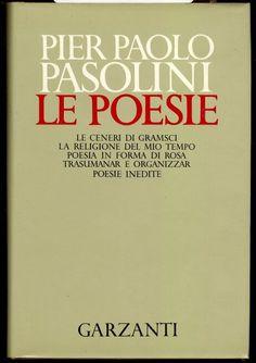 I poeti della domenica #73. Pier Paolo Pasolini, La diversità che mi fece stupendo