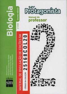 Ser Protagonista 2 - Biologia Ensino Médio Martha Argel e outros autores