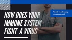 How does your immune system fight a virus?