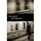The Dog At The Signpost (Paperback)By Eric Glick