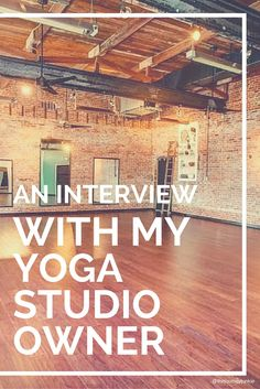 An Interview with My Yoga Studio Owner - Pin now, read later!