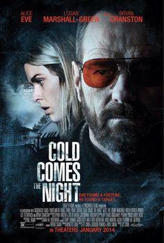 """Nuevo poster de la película """"Cold Comes the Night"""", con @BryanCranston y Alice Eve."""