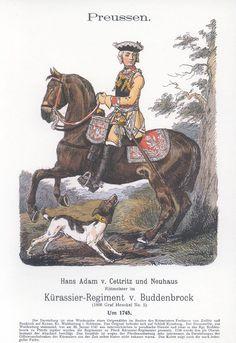 Band XVIII #1.- Preußen. Kürassier-Regiment v. Buddenbrock. Hans Adam v. Cettritz und Neuhaus. 1745.
