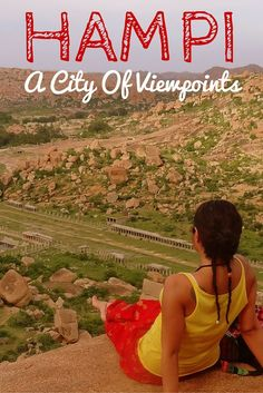 Things to do in Hampi - A unique destination which is a pilgrim's delight, a backpacker's haven, a historian's riddle and a geologist's venture – Hampi's got it all! Except for one thing. We did not see a single resort and we hope it remains this way. This city has one of the BEST viewpoints! Read our guide about awesome things to do here.  #Hampi #Karnataka #IncredibleIndia