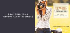 Branding Your Photography Business | Pretty Presets for Lightroom