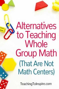Alternatives to Teaching Whole Group Math (That Are Not Math Centers) Sometimes math centers may not work for your students. This post will share two alternatives to teaching whole group math that are not math centers. Math Rotations, Math Centers, Numeracy, Math Assessment, Second Grade Math, Fourth Grade, Sixth Grade, Grade 4 Math, Math 8