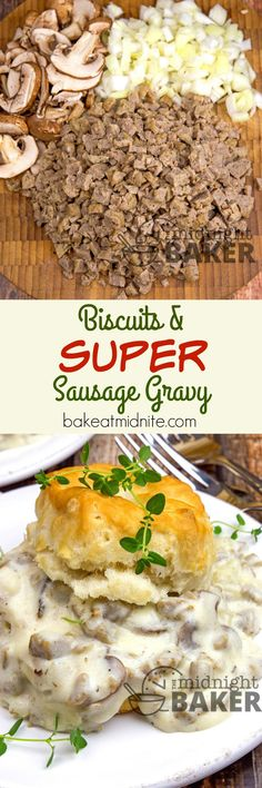 Biscuits with Super Sausage Gravy - The Midnight Baker What's For Breakfast, Breakfast Dishes, Breakfast Recipes, Breakfast Energy, Breakfast Biscuits, Pancake Recipes, Baker Recipes, Cooking Recipes, What's Cooking