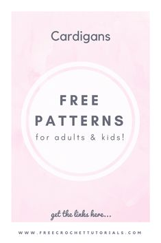 Free Patterns for Cardigans - For Adults and Kids! via @freecrochettuts