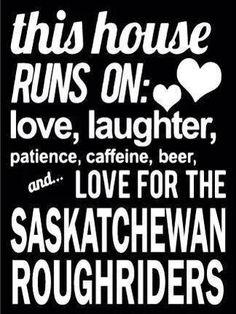 Canvas - Love for a Team Go Rider, Saskatchewan Roughriders, Saskatchewan Canada, Rough Riders, Wall Quotes, Green Colors, A Team, Laughter, Man Cave