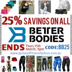 . HUGE BETTER BODIES SALE starts 10am, Sunday 11th March. While stock lasts. . SHOP⬆⬇ Use Code: BB25 www.gymandfitnessfashion.com.au @gymandfitnessfashion.com.au . Quality Style, SIZES from XS to XL .