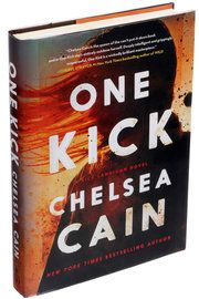 'One Kick,' by Chelsea Cain - NYTimes.com