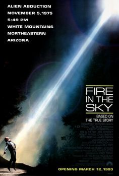"""""""Fire in the Sky"""" - An Arizona logger (D.B. Sweeney) mysteriously disappears for five days in an alleged encounter with a flying saucer in 1975. Info and image credit: IMDb."""