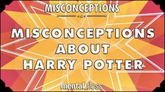 Misconceptions about Harry Potter