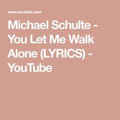 you let me walk alone lyrics