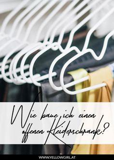 Jede Frau träumt davon, von dem begehbaren Kleiderschrank. Ich zeige euch wie ihr euren perfekten offenen Kleiderschrank angepasst an eure Bedürfnisse zusammenstellt und ganz einfach selbst baut. Diy Tisch, Clothes Hanger, Organization, Home, Cleaning, Jewelry Making, Diy Decoration, Homemade, Coat Hanger