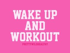 Morning Workout Quotes Stunning First Thing What I Do In Morning  Get Up And Go To The Gym