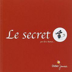 Le secret de Eric Battut http://www.amazon.fr/dp/2278061542/ref=cm_sw_r_pi_dp_BcSCwb06BRHMC