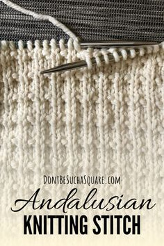Andalusian Stitch Knitting Pattern Don't Be Such A Square , andalusische stichstrickmuster sind nicht so ein quadrat , le modèle de tricot au point andalou ne soit pas un carré Knitting Abbreviations, Knitting Stiches, Knitting Kits, Knitting Charts, Start Knitting, Easy Blanket Knitting Patterns, Knitting Squares, Lace Knitting Stitches, Beginner Knitting Patterns