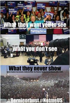 What the mainstream corporate media wants you to see, what they don't want you to see and what they will never show you about the 2016 presidential election. #BoycottMSM #BernieOrBust #DropOutHillary #NeverHillary