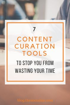 finding this great content to share is what is eating up most of the time young marketers spend on building their social media audience. Here are 7 tools that can make your content curation a lot more efficient – and effective. Content Marketing Tools, Online Marketing Tools, Internet Marketing, Media Marketing, Digital Marketing, Social Media Scheduling Tools, Social Media Updates, Blogging, Building