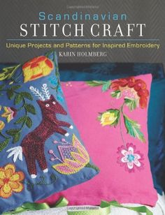 Scandinavian Stitch Craft : Unique Projects and Patterns for Inspired Embroidery by Karin Holmberg Paperback) for sale online Scandinavian Embroidery, Swedish Embroidery, Embroidery Applique, Embroidery Stitches, Embroidery Patterns, Cross Stitch Patterns, Embroidery Books, Crochet Motifs, Crochet Symbols