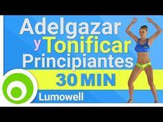 Rutina para Principiantes de 30 Minutos para Adelgazar y Tonificar Todo el Cuerpo - YouTube