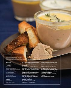 Chicken Liver Pate Sweet Paul Magazine - Fall 2010 - Page Chicken Pate Recipe, Chicken Liver Pate, Chicken Livers, Pate Recipes, Cooking Recipes, Yummy Recipes, Tapas, Sweet Paul, Good Food