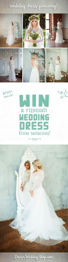 WIN a Wedding Dress!! $700+ value! These beautiful dresses are hand made in Moscow, Russia. Giveaway ends 3/9/17.