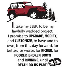 Jeep Wedding Vows available @ www.redbubble.com/jeepstyletees . Can be put on t-shirts, mugs, stickers, etc.