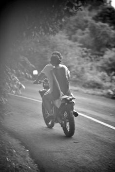 Ride a Motorcycle...with a hot guy wouldn't hurt either ahahah