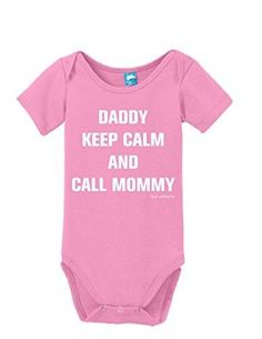 Daddy Keep Calm And Call Mommy Onesie Funny Bodysuit Baby Romper Light Pink 3-6 Month, Infant Girl's