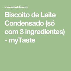 Biscoito de Leite Condensado (só com 3 ingredientes) - myTaste