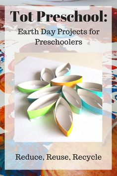 Tot Preschool: Earth Day Projects for Preschoolers. Hands on learning crafts to teach reduce, reuse, and recycle to preschoolers.