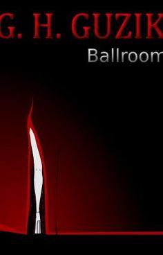 Ballroom - Chapter V - The Escape #wattpad #adventure