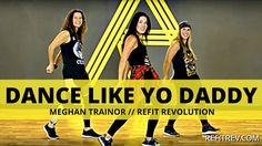 """Dance Like Yo Daddy"" by    Meghan Trainor   "