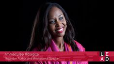 The Power of Forgiveness - Immaculée Ilibagiza @LEAD Presented By HR.com