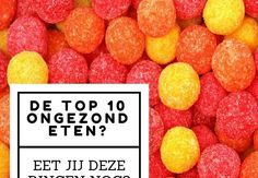 De top 10 ongezond eten – eet jij deze alledaagse producten?