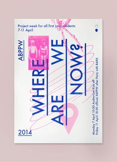 Where are we now is a serie of riso printed typographic posters for a project…