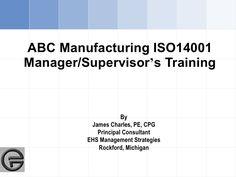 iso-14001-managers-training by JimCharlesPE via Slideshare